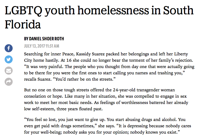 Experts agree that LGBTQ homeless youth in South Florida are invisible,  which makes them a particularly vulnerable segment of the population.